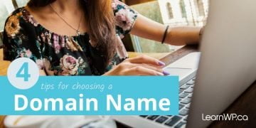 4 Tips for choosing a Domain Name