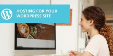 Choosing the Best Hosting For Your WordPress Website
