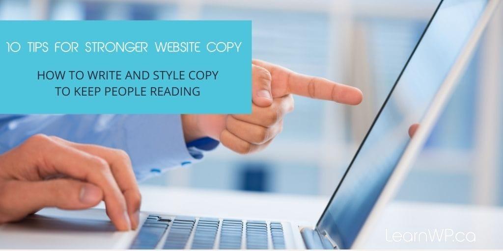 10 Tips for Stronger Website Copy
