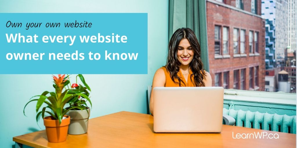 Own your website | What every website owner needs to know