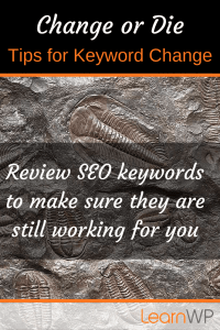 Change or die | Tips for Keyword Change