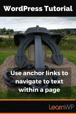 WordPress tutorial: Use anchor links to navigate to text within a page