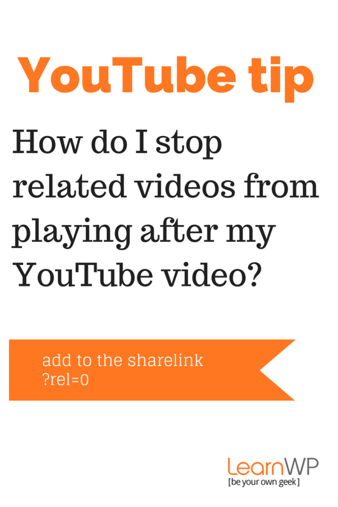 YouTube Tip: How to turn off related videos in WordPress