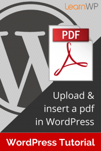 How to upload & insert a pdf in WordPress