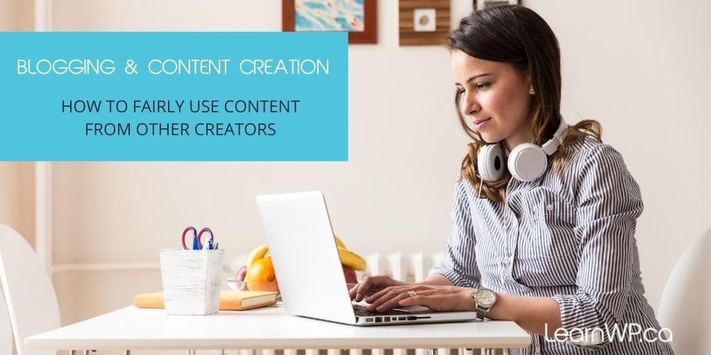 Blogging, Content Curation & Copyright