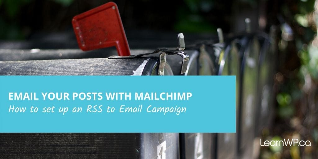 MailChimp - RSS to Email Campaigns
