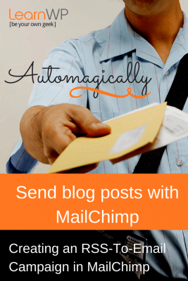 Automagically Email your posts with MailChimp