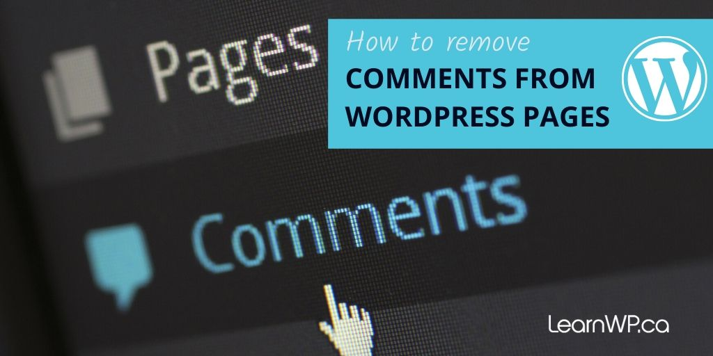 How to remove comments from WordPress pages
