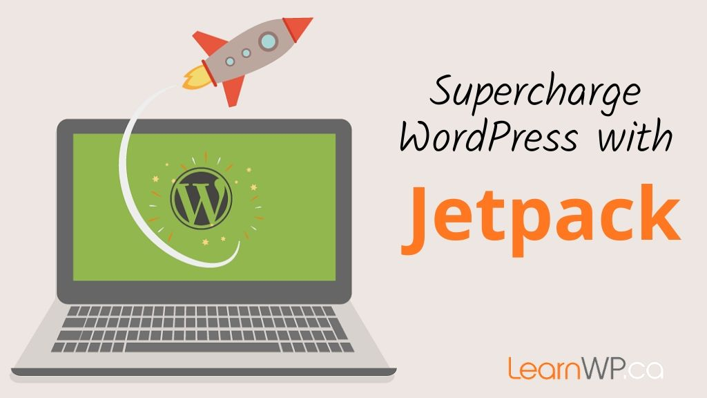 Supercharge WordPress with Jetpack
