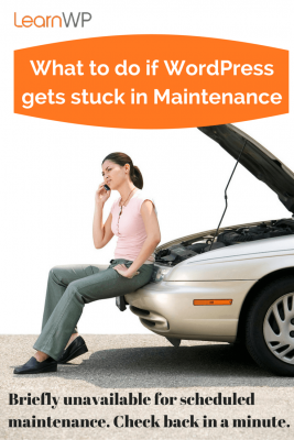 What to do if WordPress gets stuck in Maintenance
