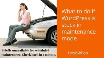 What to do if WordPress is stuck in maintenance mode