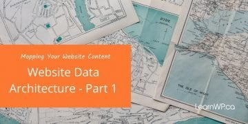 Mapping Your Content | Website Architecture: Part 1