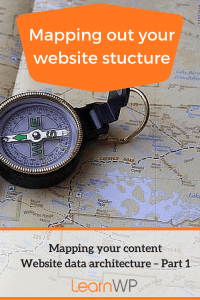Mapping your content | Website data architecture - Part 1