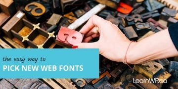 The Easy way to pick new web fonts