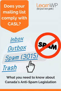 What you need to know about Canada's Anti-Spam Legislation (CASL)
