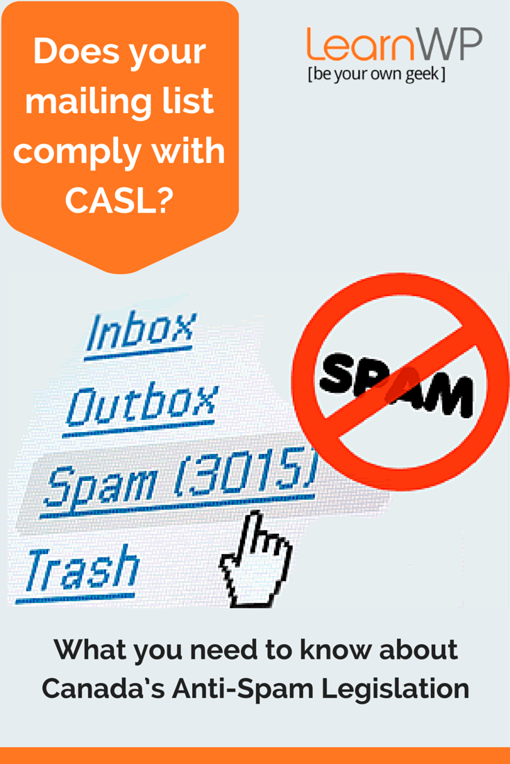 CASL Canada's Anti-Spam Legislation