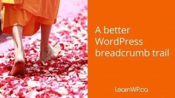 A better WordPress breadcrumb trail