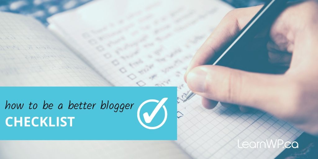 Be a better blogger checklist