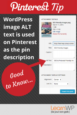 Good to Know:  WordPress image ALT text is used on Pinterest as the pin description