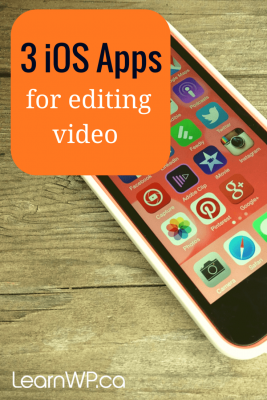 Three Apps for editing video on your iPhone