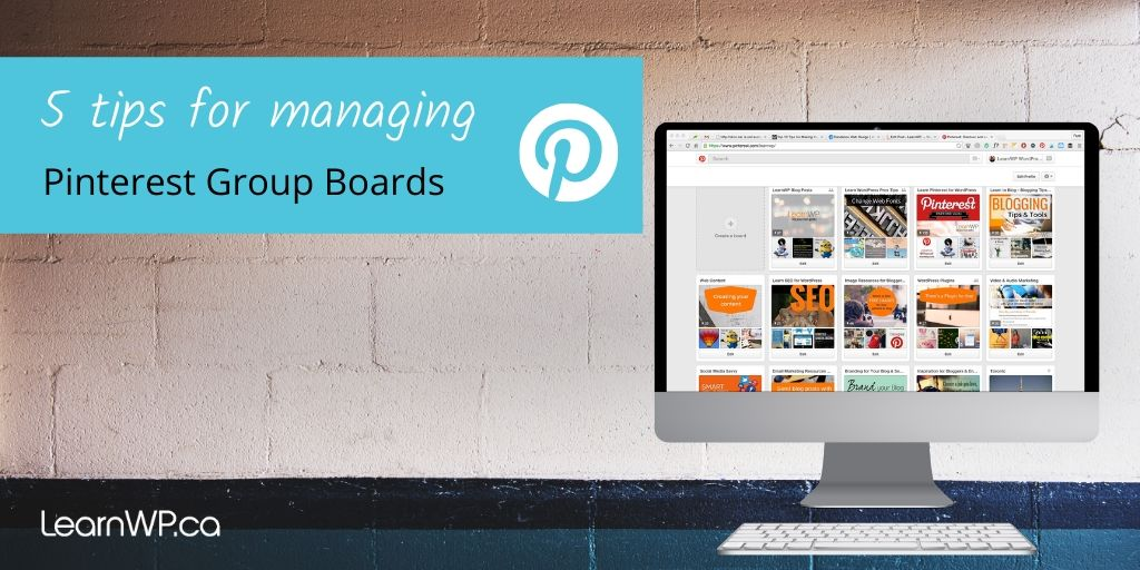 5 tips for managing Pinterest Group Boards