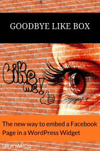 Goodbye Like Box | The New way to embed a Facebook Page in a WordPress Widget