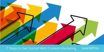 7 Steps to Get Started with Content Marketing