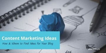 Content Marketing Ideas_ How & Where to Find Ideas for Your Blog