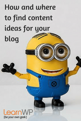 How and where to find ideas for your blog