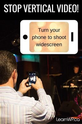 Stop Vertical Video! Turn your phone to shoot widescreen