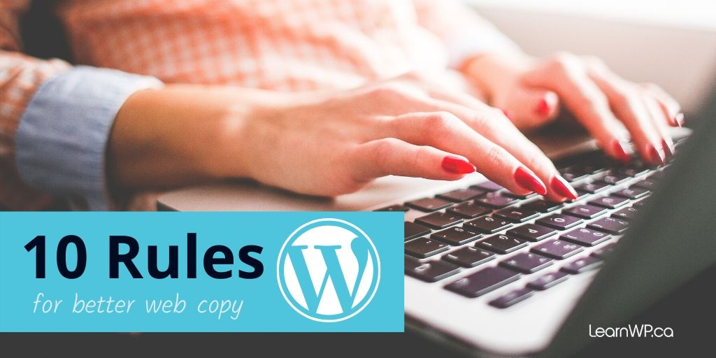 10 rules for better web copy WordPress