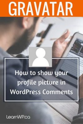 Gravatar: How to show your profile picture in WordPress Comments