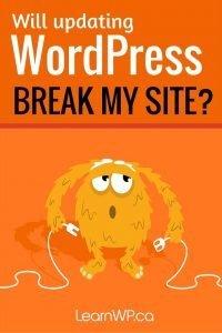 Will updating WordPress break my site?