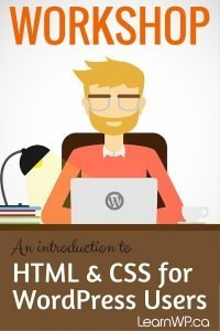 An Introduction to HTML & CSS for WordPress users