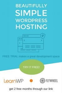 LearnWP recommends Flywheel WordPress Hosting
