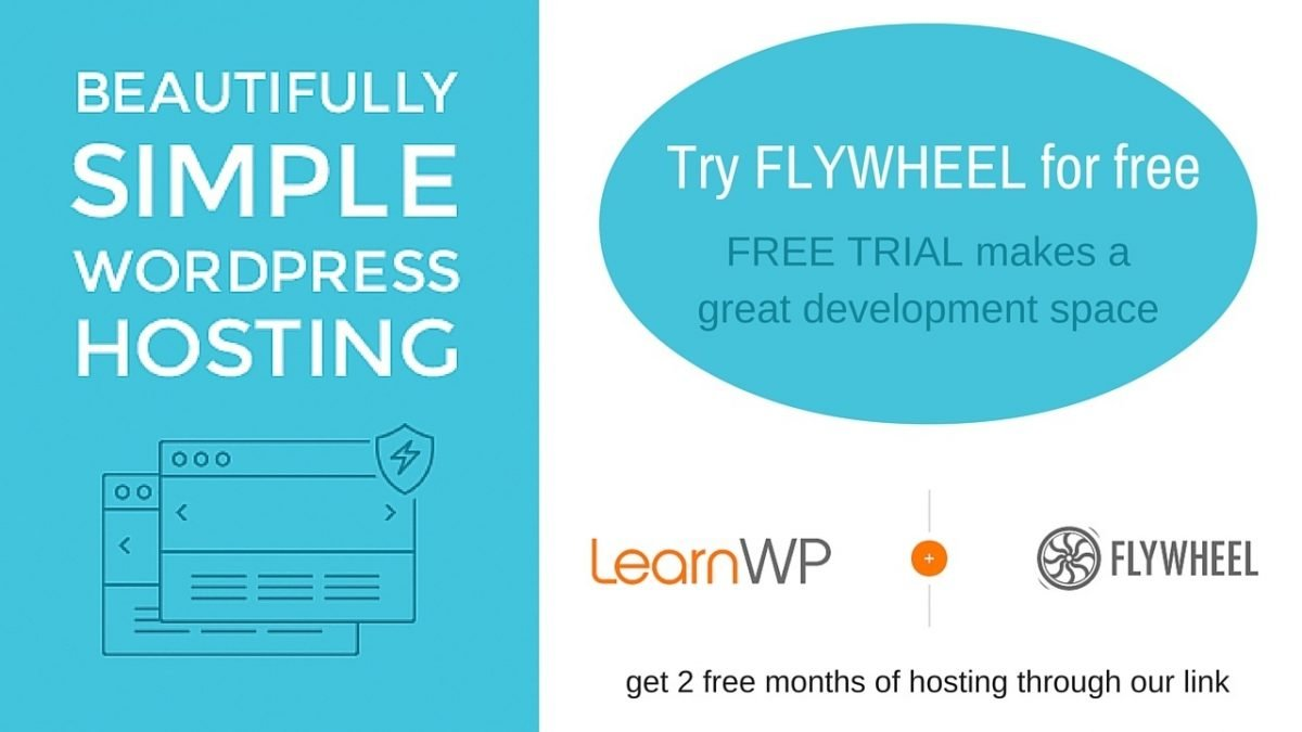 LearnWP recommends Flywheel WordPress managed hosting