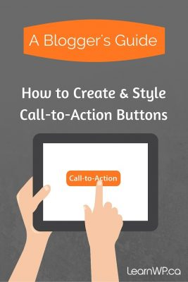 A Blogger's Guide | How to Create & Style Call-to-Action Buttons