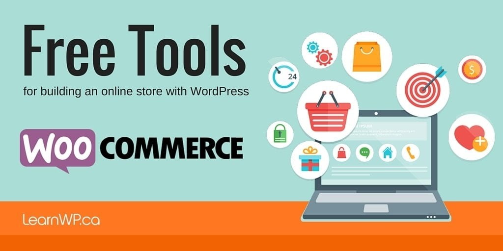 Free Tools for building an online store with WordPress WooCommerce