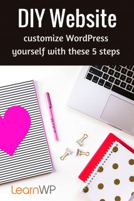 DIY Website | Customize WordPress yourself with these 5 steps