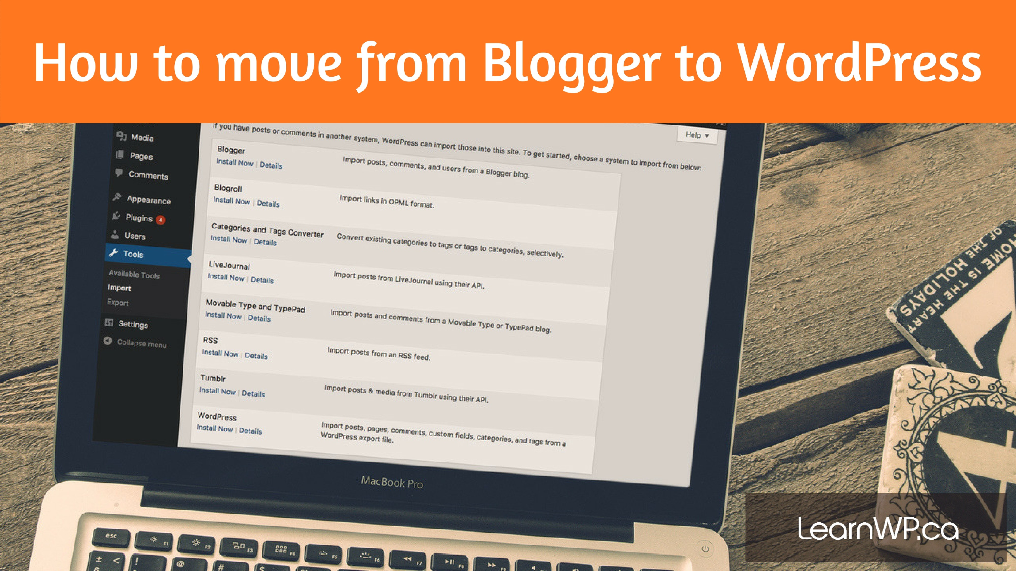 Move from Blogger to WordPress | Import posts & images | LearnWP