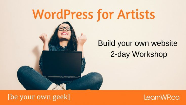 WordPress for Artists Build your own website 2-day workshop