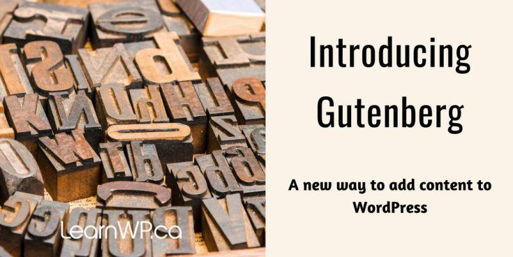 Introducing Gutenberg A new way to add content