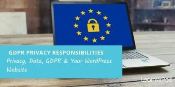 Privacy, Data, GDPR & Your WordPress Website