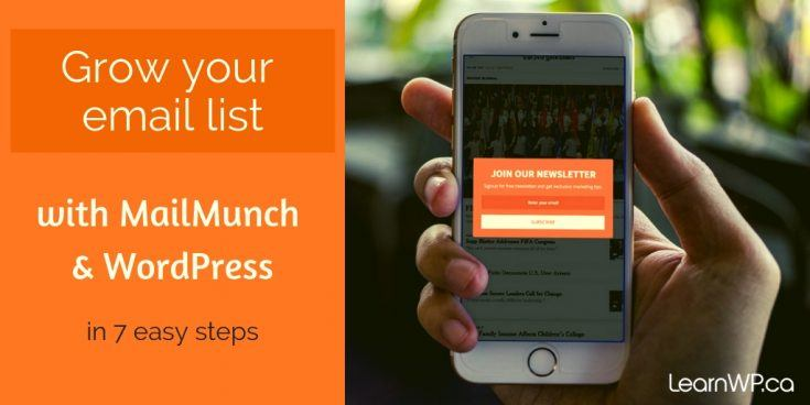 Grow your email list with MailMunch & WordPress