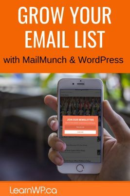 Grow your email list with MailMunch and WordPress