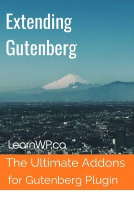 Extending Gutenberg Blocks – The Ultimate Addons for Gutenberg Plugin