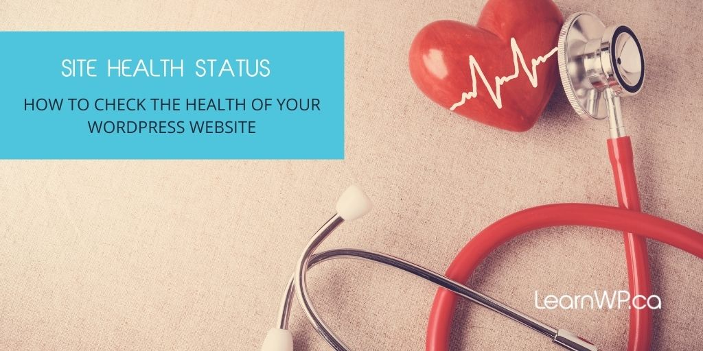 How To Check The Health Of Your WordPress Website