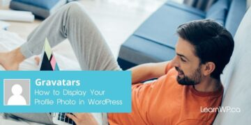 Gravatars How to display your profile picture in WordPress